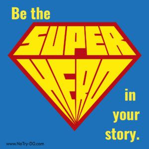 Be the Superhero Image